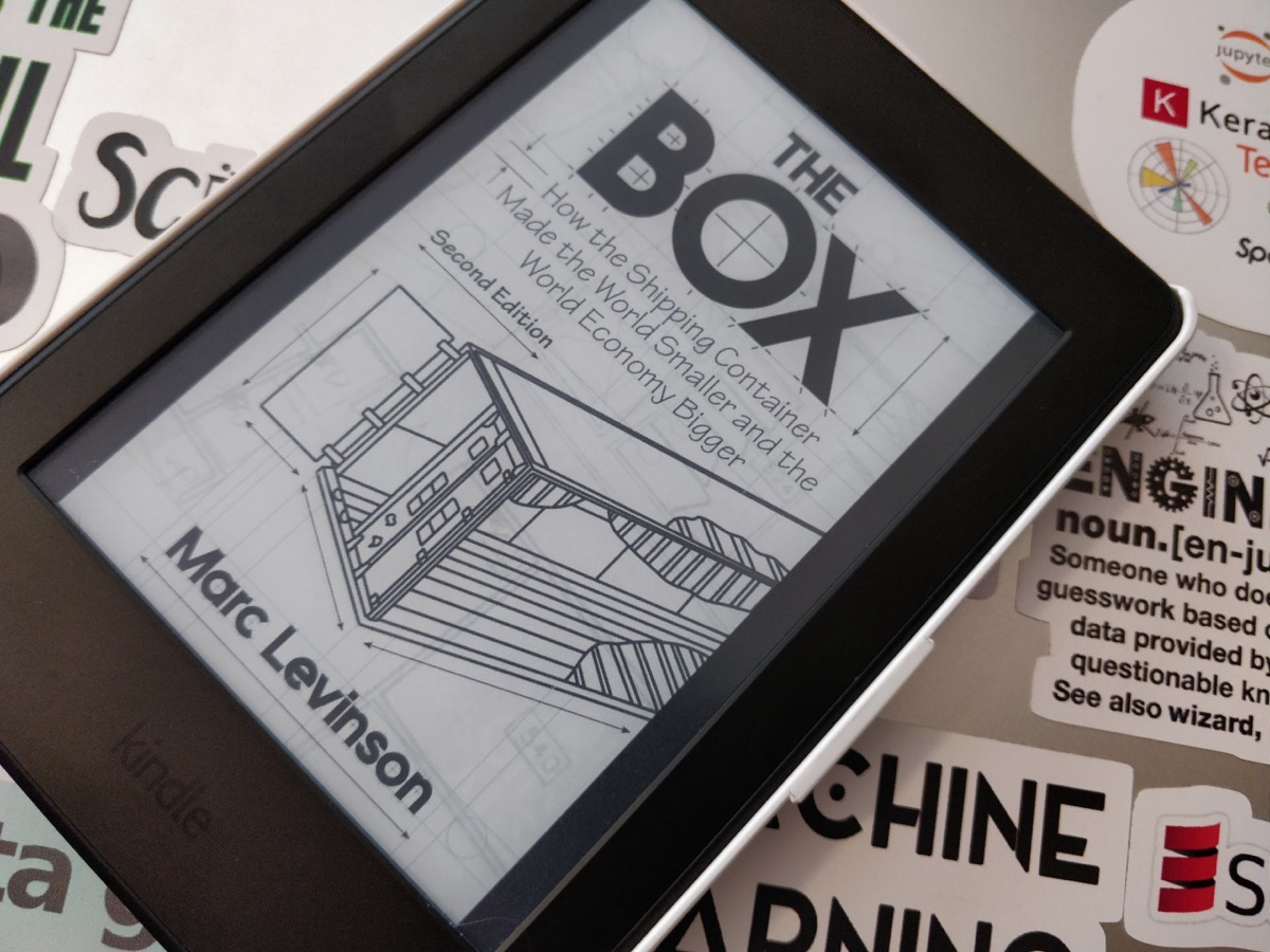 """The Box: How the Shipping Container Made the World Smaller and the World Economy Bigger"" by Marc Levinson"